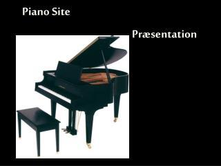 Piano Site Præsentation
