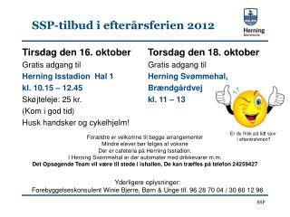 SSP-tilbud i efterårsferien 2012