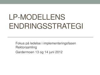 LP-modellens endringsstrategi