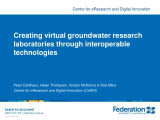 Creating virtual groundwater research laboratories through interoperable technologies