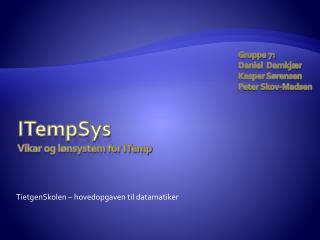 ITempSys Vikar og lønsystem for ITemp