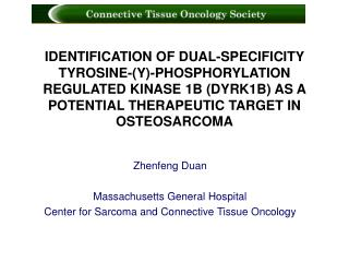 Zhenfeng Duan Massachusetts General Hospital Center for Sarcoma and Connective Tissue Oncology