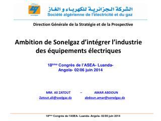 Ambition de Sonelgaz d'intégrer l'industrie des équipements électriques