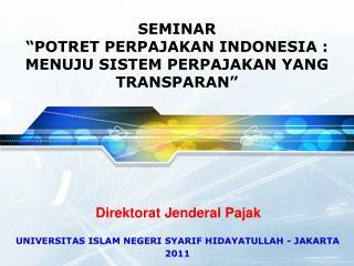 UNIVERSITAS ISLAM NEGERI SYARIF HIDAYATULLAH - JAKARTA 2011