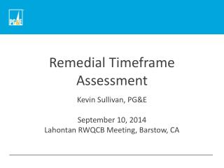Remedial Timeframe Assessment