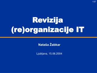 Revizija (re)organizacije IT