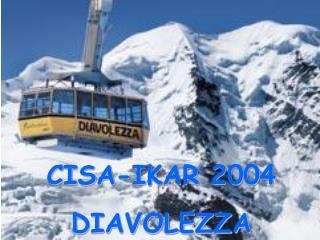 CISA-IKAR 2004 DIAVOLEZZA