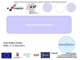 Anka Kekez Koštro BaBe, 2. i 3. lipnja 2014.