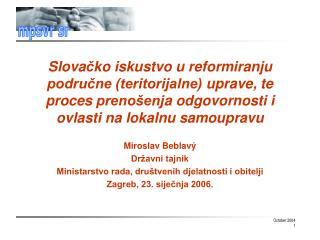 Miroslav Beblavý Državni tajnik Ministarstvo rada, društvenih djelatnosti i obitelji