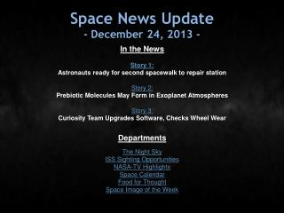 Space News Update - December 24, 2013 -