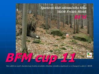 BFM cup 11