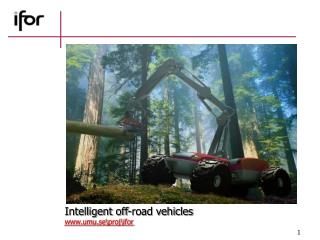 Intelligent off-road vehicles umu.se\proj\ifor