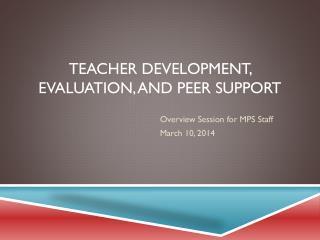 Teacher Development, Evaluation, and Peer Support