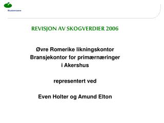 REVISJON AV SKOGVERDIER 2006
