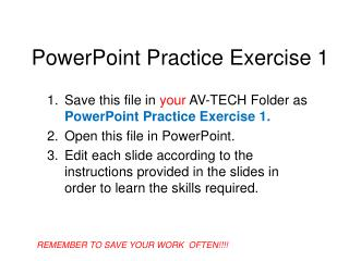 PowerPoint Practice Exercise 1