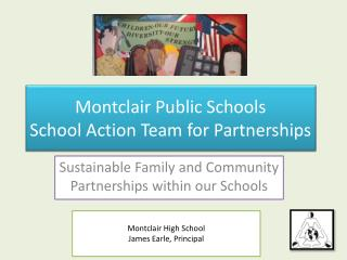 Montclair Public Schools School Action Team for Partnerships