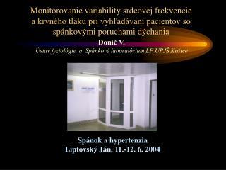 Donič V. Ústav fyziológie a Spánkové laboratórium LF UPJŠ Košice