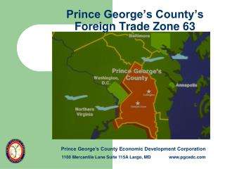 Prince George's County's  Foreign Trade Zone 63