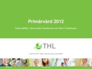 Primärvård 2012