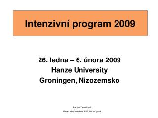 Intenzivní program 2009