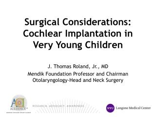 Surgical Considerations: Cochlear Implantation in Very Young Children