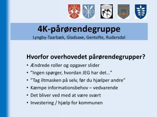 4K-pårørendegruppe Lyngby-Taarbæk, Gladsaxe, Gentofte, Rudersdal