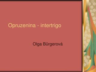 Opruzenina - intertrigo