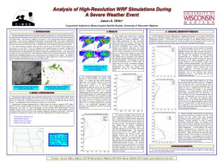 Analysis of High-Resolution WRF Simulations During A Severe Weather Event