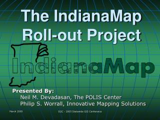 The IndianaMap Roll-out Project