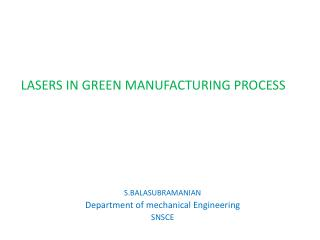 LASERS IN GREEN MANUFACTURING PROCESS