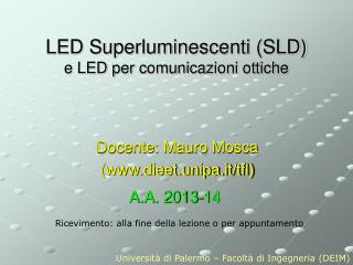 LED Superluminescenti (SLD) e LED per comunicazioni ottiche