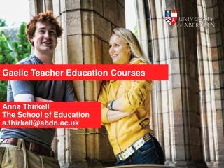 Gaelic T eacher Education Courses