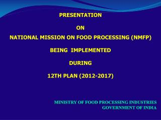 Ministry of Food Processing Industries  Government of India