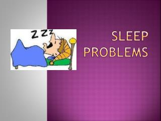 Sleep Problems