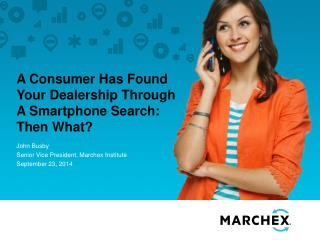 A Consumer Has Found Your Dealership Through A Smartphone Search: Then What?