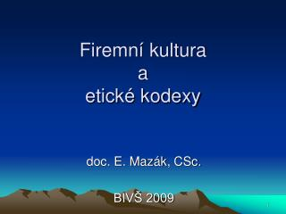 Firemní kultura a etické kodexy