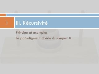 III. Récursivité