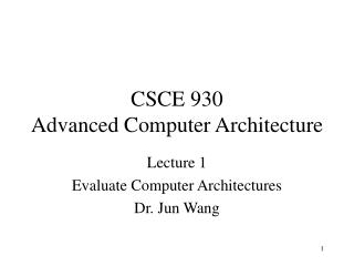 CSCE 930  Advanced Computer Architecture