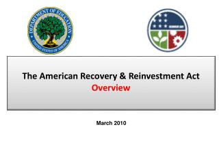 The American Recovery & Reinvestment Act Overview