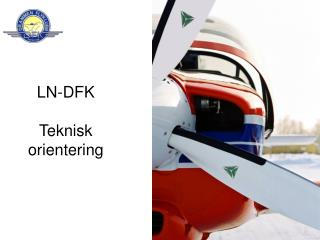 LN-DFK Teknisk orientering