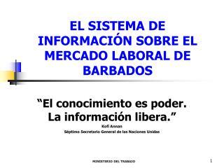 EL SISTEMA DE INFORMACIÓN SOBRE EL MERCADO LABORAL DE BARBADOS