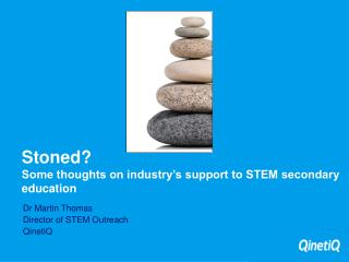Stoned? Some thoughts on industry's support to STEM secondary education