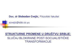 Doc . dr Slobodan Cvejic , Filozofski fakultet scvejic@sbb.co.yu