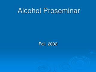 Alcohol Proseminar