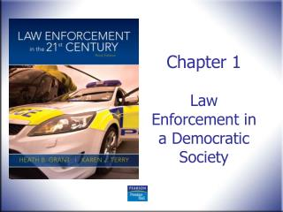Chapter 1 Law Enforcement in a Democratic Society