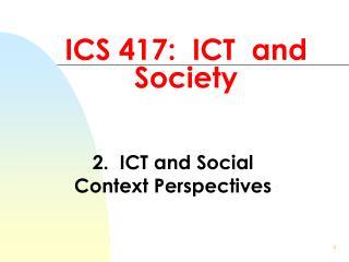 ICS 417: ICT and Society