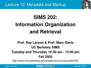 Lecture 12: Metadata and Markup