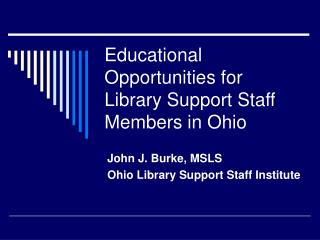 Educational Opportunities for Library Support Staff Members in Ohio