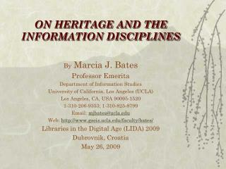 ON HERITAGE AND THE INFORMATION DISCIPLINES