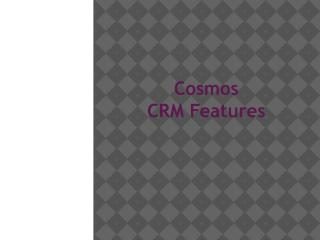 Cosmos CRM Features